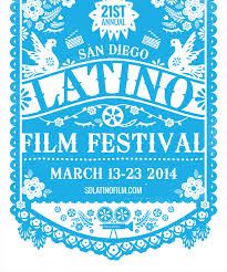The 21st Annual San Diego Latino Film Festival
